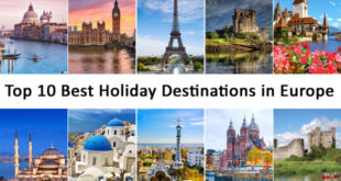 Top 10 Best Holiday Destinations in Europe
