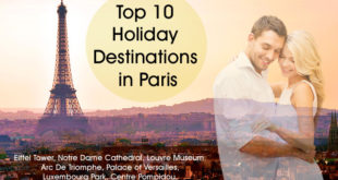 Top 10 Holiday Destinations in Paris