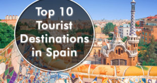 Top 10 Tourist Destinations in Spain