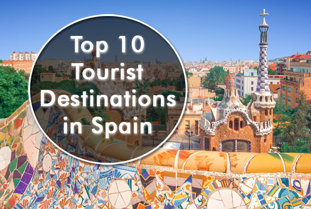 top 10 tourist destinations in spain europe tours